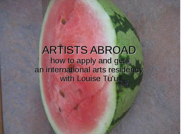 Artists Abroad how to apply and get an international arts residency with Louise Tu'u